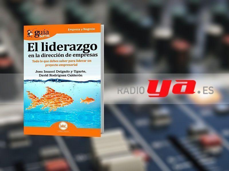David Rodríguez con su «GuíaBurros: Liderazgo en la dirección de empresas» en «Colaborum», en RadioYa